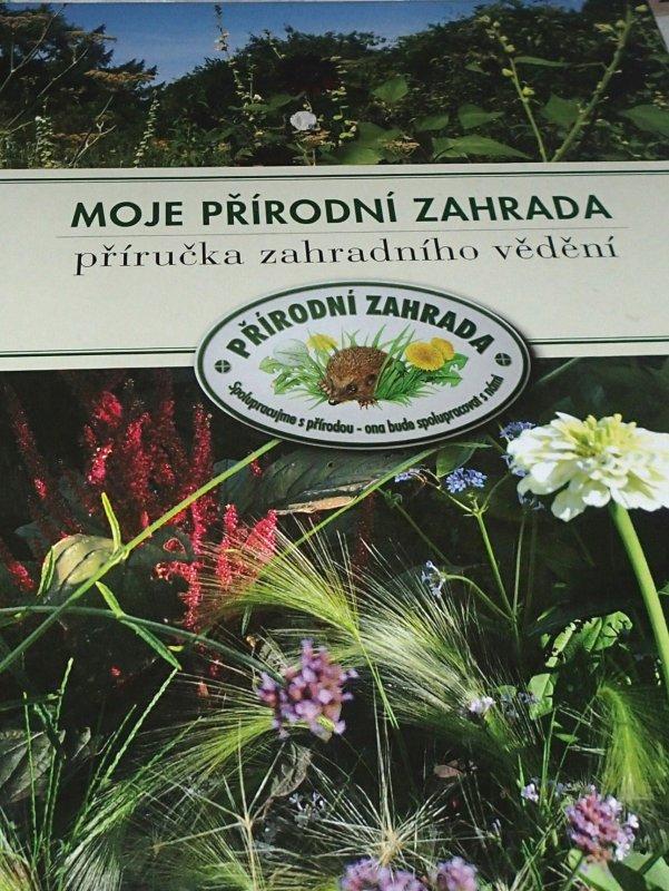 Kniha: Moja prírodná záhrada