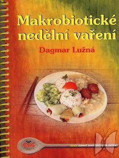 Makrobiotické nedeľné varenie