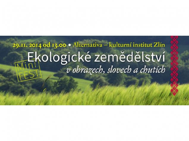 Ekologické zemědělství v obrazech, slovech a chutích